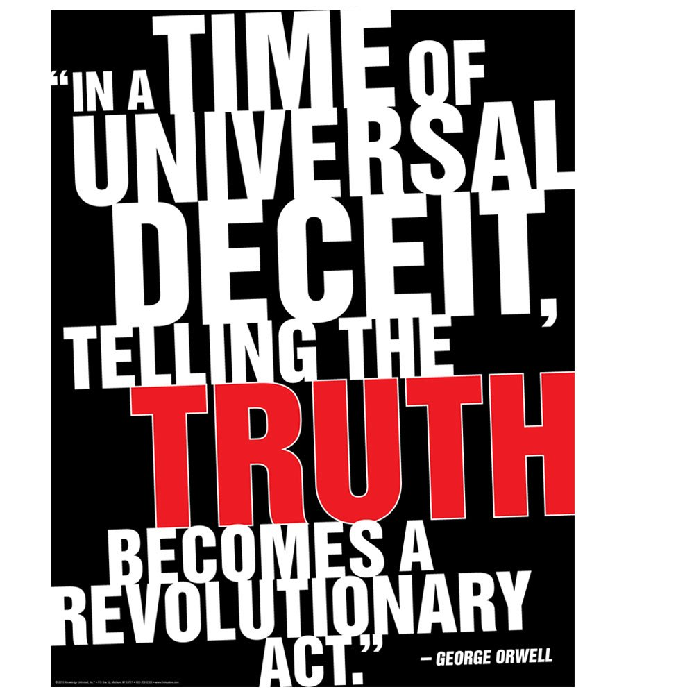com in a time of universal deceit telling the truth  com in a time of universal deceit telling the truth george orwell poster prints posters prints