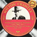 Showman Composer & Clarinetist by WILTON CRAWLEY (2001-06-26)