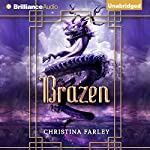 Brazen: The Gilded Series, Book 3 | Christina Farley