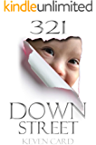 321 Down Street: The Secret Journey Of Becoming A Special Needs Parent Of A Down Syndrome Child