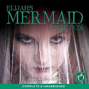 Elijah's Mermaid Audiobook