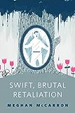 Swift, Brutal Retaliation: A Tor.Com Original