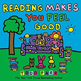 Image result for reading makes you feel good todd parr