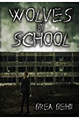 Wolves in School (Wolves Series, #3) Kindle Edition