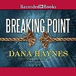 Breaking Point | Dana Haynes