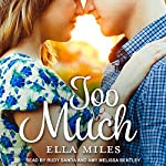 Too Much | Ella Miles