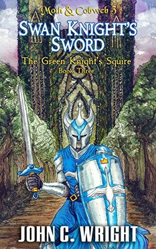 Swan Knight's Sword: The Green Knight's Squire Book Three (Moth & Cobweb 3) (Sir Gawain And The Green Knight Part 1)