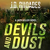 Devils and Dust: Jack Keller, Book 4 | J. D. Rhoades
