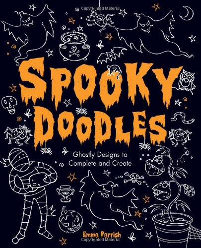 Spooky Doodles: Ghostly Designs to Complete and (Spooky Drawings For Halloween)