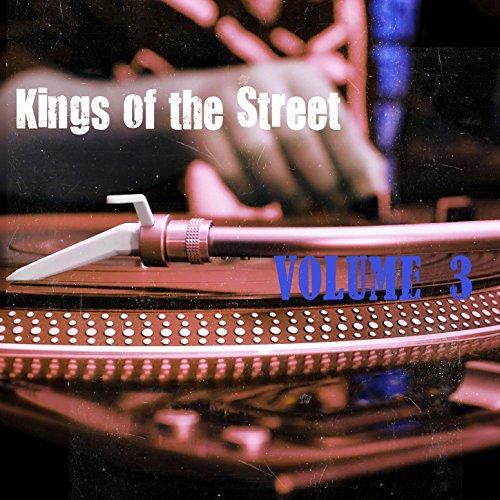 Kings of the Street, Vol. 3 [E...