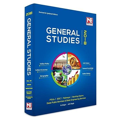 General Studies 2018 - for UPSC, SSC, Railways, PSUs & Bank PO
