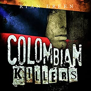 Colombian Killers Audiobook
