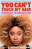 img - for You Can't Touch My Hair: And Other Things I Still Have to Explain book / textbook / text book