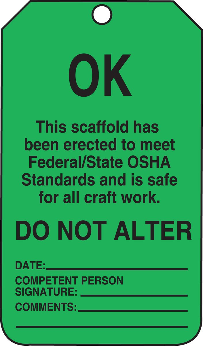 Accuform TSS103PTP Scaffold Status Tag, Legend ''OK - THIS SCAFFOLD HAS BEEN ERECTED TO MEET FEDERAL/STATE OSHA STANDARDS AND IS SAFE FOR ALL CRAFT WORK'', 5.75'' Length x 3.25'' Width x 0.015'' Thickness, RP-Plastic, Black on Green (Pack of 25)