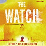 The Watch | Joydeep Roy-Bhattacharya