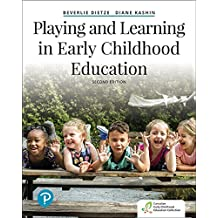 Playing and Learning in Early Childhood Education, Second Edition (2nd Edition)