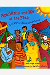 Grandma and Me at the Flea / Los Meros Meros Remateros (English and Spanish Edition) Paperback