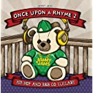 Once Upon A Rhyme 2: Hip-Hop and R&B Go Lullaby