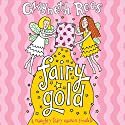 Fairy Gold Audiobook by Gwyneth Rees Narrated by Sophie Ward