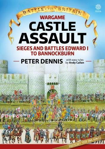 ult: Sieges and Battles Edward I to Bannockburn (Battle for Britain) (Peters Castle)