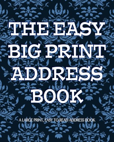 The Easy Big Print Address Book: Large Print Address Book (Large Print Series)
