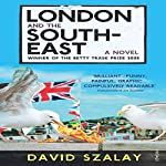 London and the South East | David Szalay