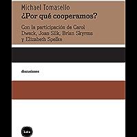 ¿Por qué cooperamos? (Discusiones nº 2030)