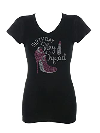 f78ff037c870 Amazon.com: DivaDesigns Birthday Slay Squad with High Heel Rhinestone Bling  V-Neck T-Shirts: Clothing