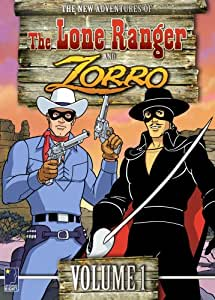 The New Adventures of the Lone Ranger and Zorro, Vol. 1