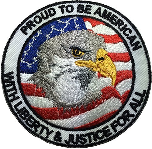 Proud to be American - with Liberty and Justice for all - Eagle with USA Flag - Sew Iron on Embroidered Applique Badge Patch By Ranger ()
