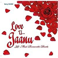 Love U... Jaanu!