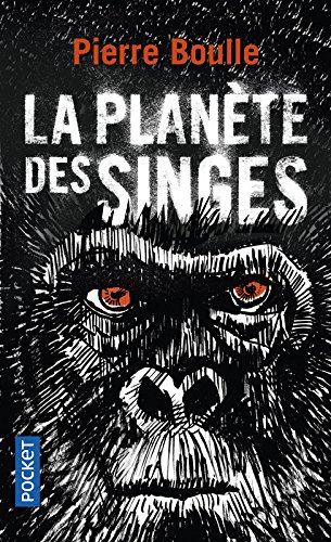 La planète des singes Poche – 17 août 2017 Pierre BOULLE Pocket 2266283022 Science-fiction