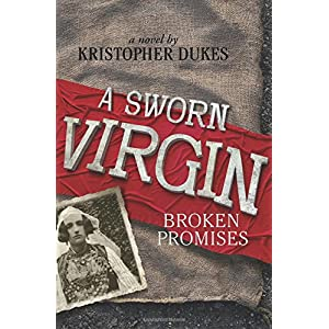 A Sworn Virgin: Broken Promises