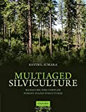 Multiaged Silviculture : Managing for Complex Forest Stand Structures, O'Hara, Kevin, 0198703074