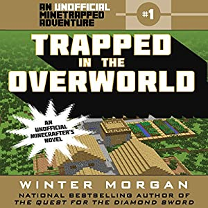 Trapped in the Overworld Audiobook