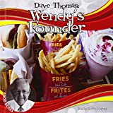 img - for Dave Thomas: Wendy's Founder (Food Dudes) book / textbook / text book