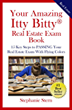 Your Amazing Itty Bitty® Real Estate Exam Book: 15 Steps to PASSING Your Real Estate Exam With Flying Colors