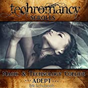 Techromancy Scrolls: Adept | Erik Schubach