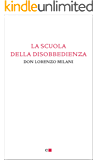 La scuola della disobbedienza (Instant book)