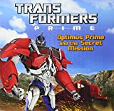 img - for Transformers Prime: Optimus Prime and the Secret Mission book / textbook / text book