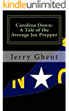 Carolina Down: A Tale of the Average Joe Prepper