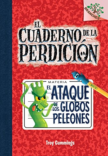 El ataque de los globos peleones (El cuaderno de la perdición #1) (The Notebook of Doom) (Spanish Edition) by Scholastic en Espanol