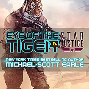 Download audiobook Eye of the Tiger: Star Justice, Book 1