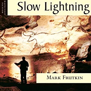 Slow Lightning Audiobook