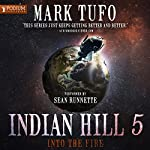 Into the Fire | Mark Tufo