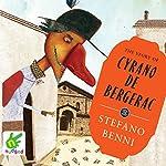The Story of Cyrano de Bergerac | Stefano Benni