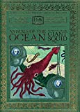 Animals of the Ocean: In Particular the Giant Squid (The Haggis-On-Whey World of Unbelievable Brilliance)