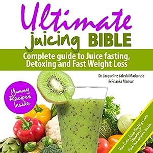 Ultimate Juicing Bible Audiobook
