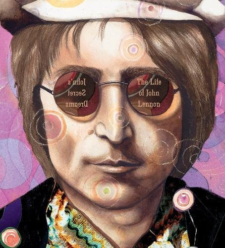Image of John's Secret Dreams: The Life of John Lennon (Big Words)