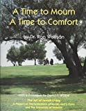A Time to Mourn - A Time to Comfort, Ron Wolfson, 0935665072